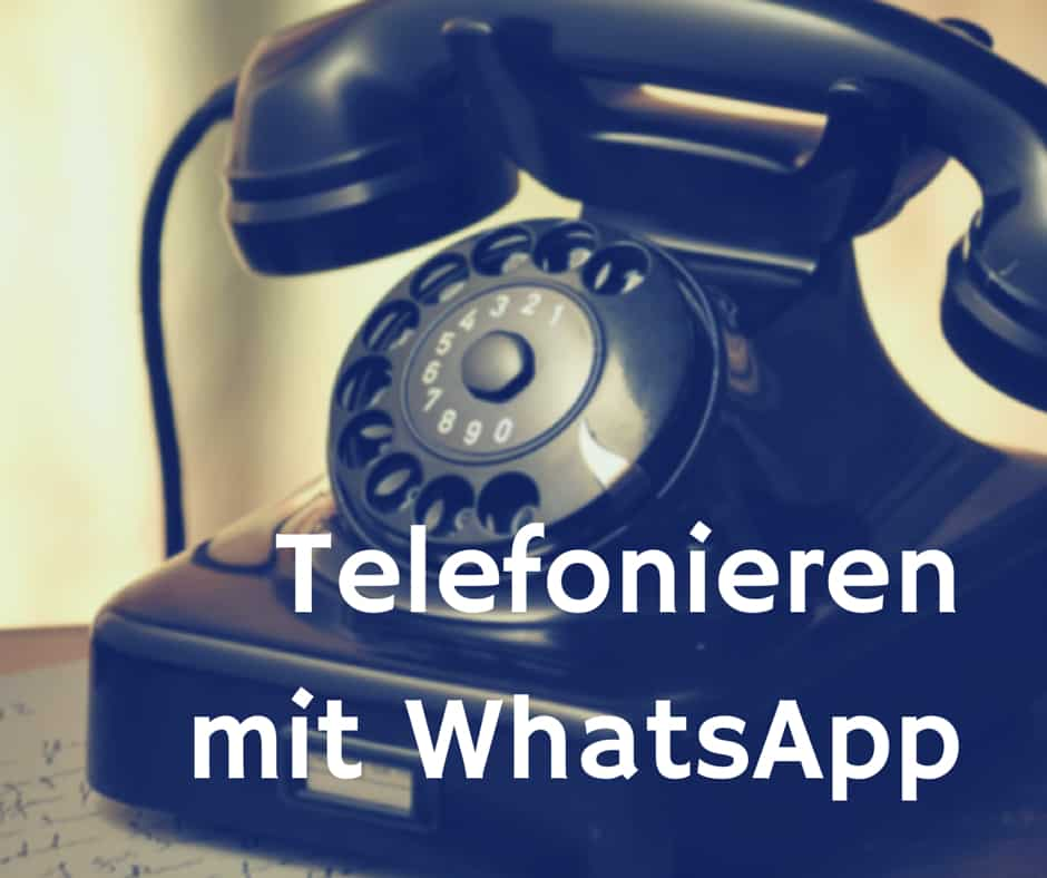 Telefonieren mit WhatsApp