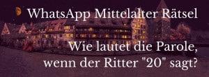 WhatsApp Mittelalter Rätsel, Parole an Ritter nennen