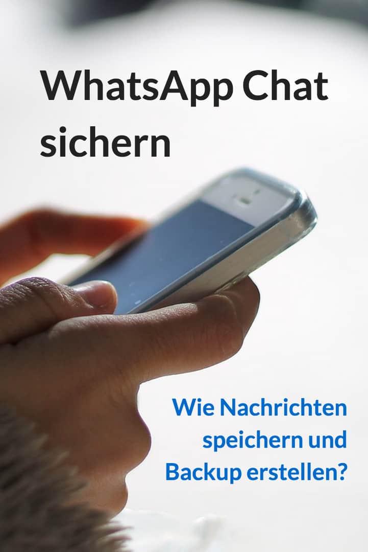 WhatsApp Chat sichern | Wie Nachrichten speichern und Backup erstellen?