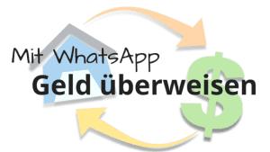 Mit WhatsApp Geld überweisen | Online-Banking unter Freunden mit der Ping Pay App