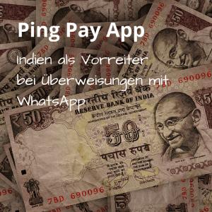 Ping Pay Indien gilt als Vorreiter