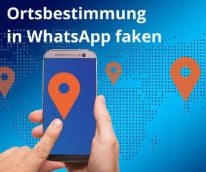 Standort in WhatsApp faken